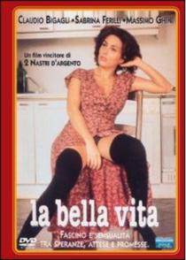 La Bella Vita_Paolo Virzí_SerenaUcelli